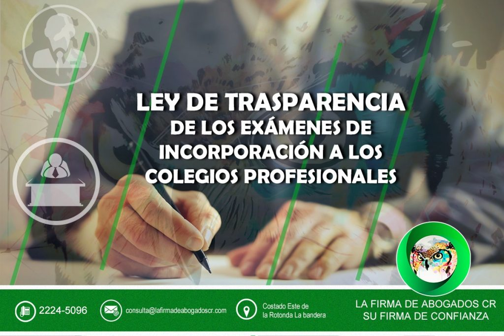 LEY DE TRASPARENCIA DE LOS EXÁMENES DE INCORPORACIÓN A LOS COLEGIOS PROFESIONALES