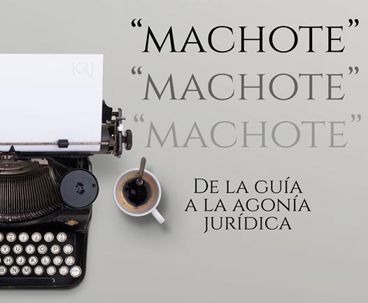 """""""MACHOTE"""" DE LA GUÍA A LA AGONÍA JURÍDICA"""